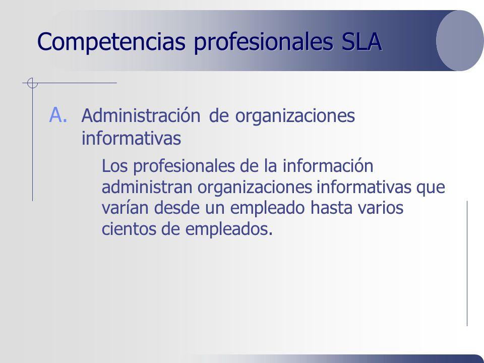 Competencias profesionales SLA A.