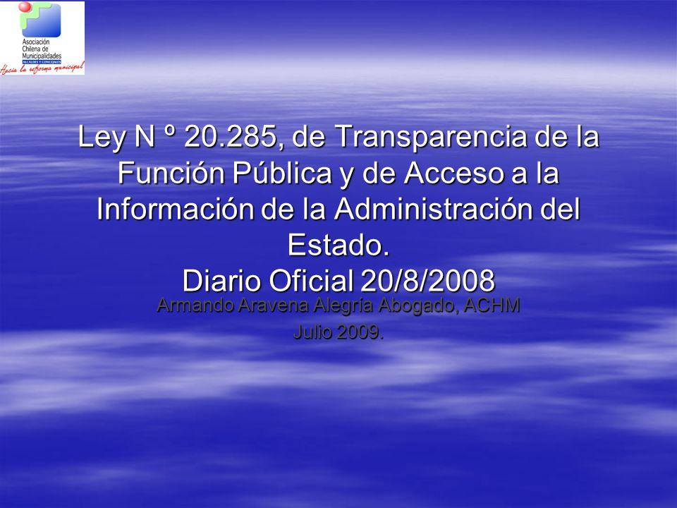 Ley N º 20.285, de Transparencia de la Función Pública y de Acceso a la Información de la Administración del Estado. Diario Oficial 20/8/2008 Armando