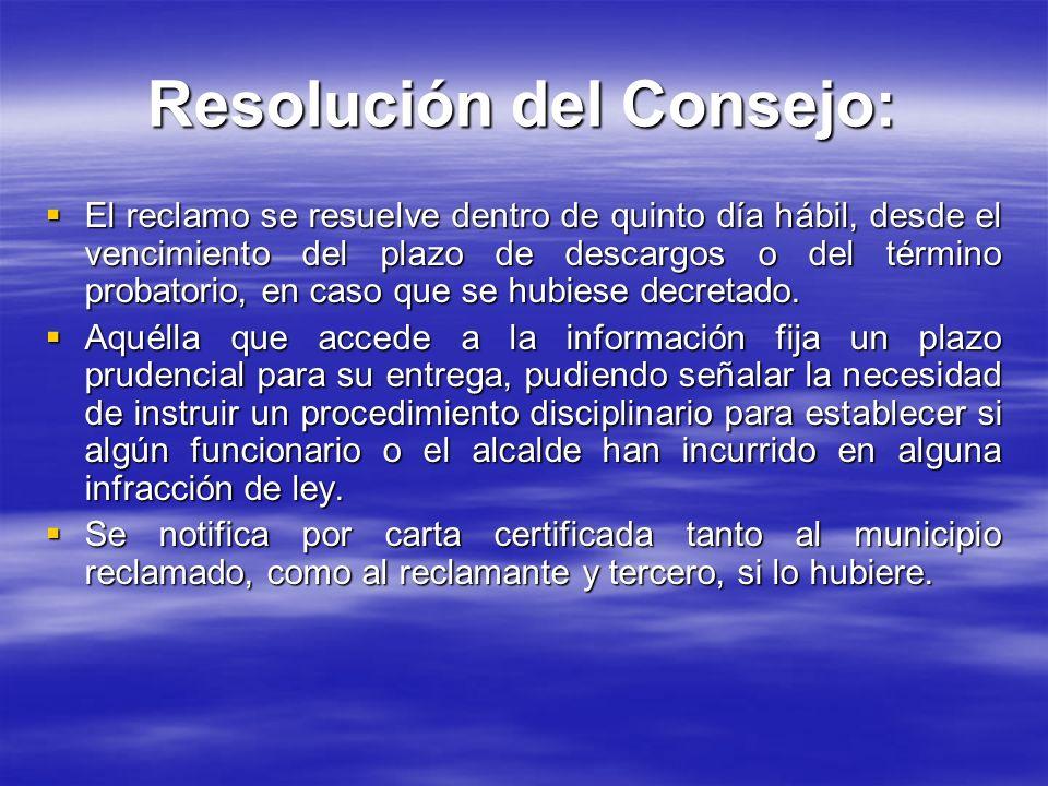 Resolución del Consejo: El reclamo se resuelve dentro de quinto día hábil, desde el vencimiento del plazo de descargos o del término probatorio, en ca