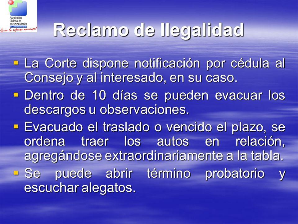 Reclamo de Ilegalidad La Corte dispone notificación por cédula al Consejo y al interesado, en su caso. La Corte dispone notificación por cédula al Con