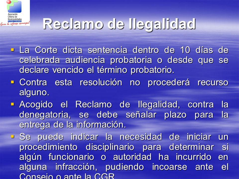Reclamo de Ilegalidad La Corte dicta sentencia dentro de 10 días de celebrada audiencia probatoria o desde que se declare vencido el término probatori