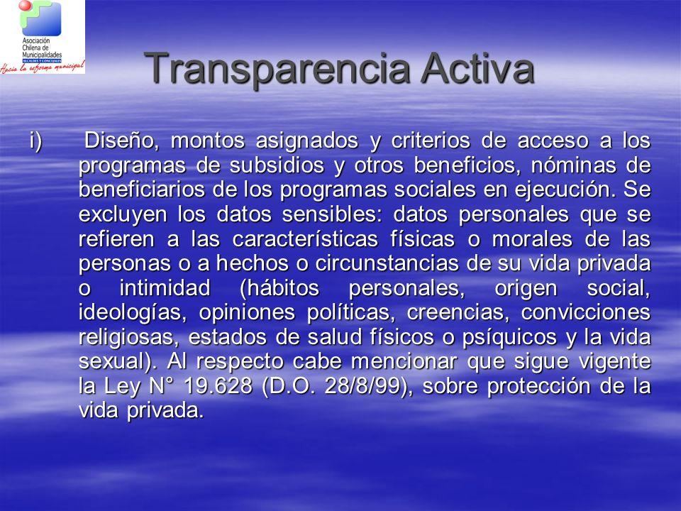 Transparencia Activa i) Diseño, montos asignados y criterios de acceso a los programas de subsidios y otros beneficios, nóminas de beneficiarios de lo