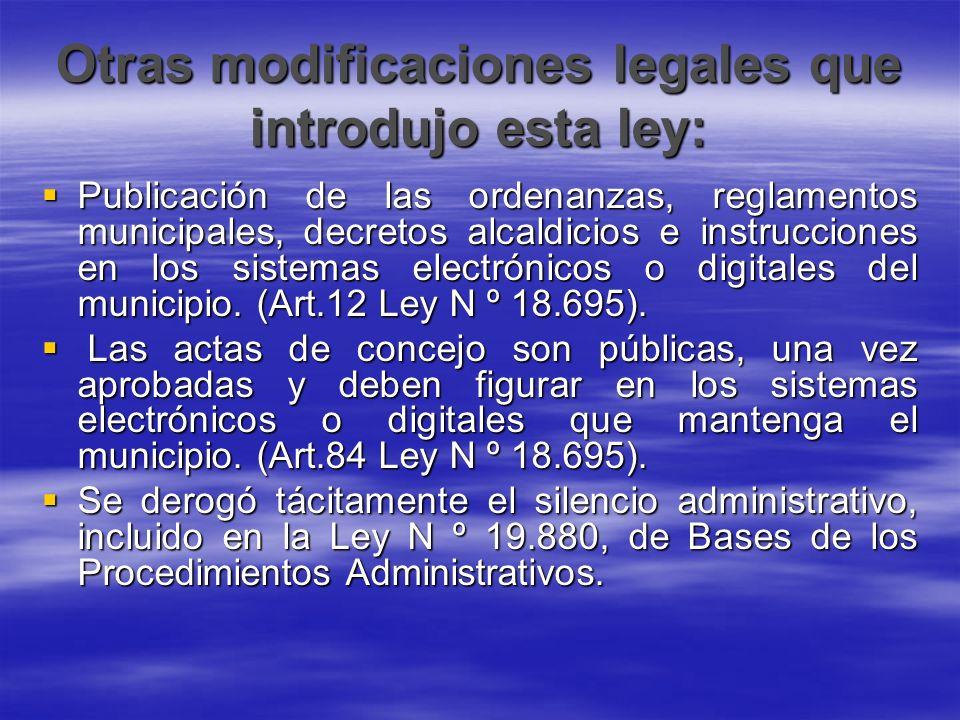 Otras modificaciones legales que introdujo esta ley: Publicación de las ordenanzas, reglamentos municipales, decretos alcaldicios e instrucciones en l