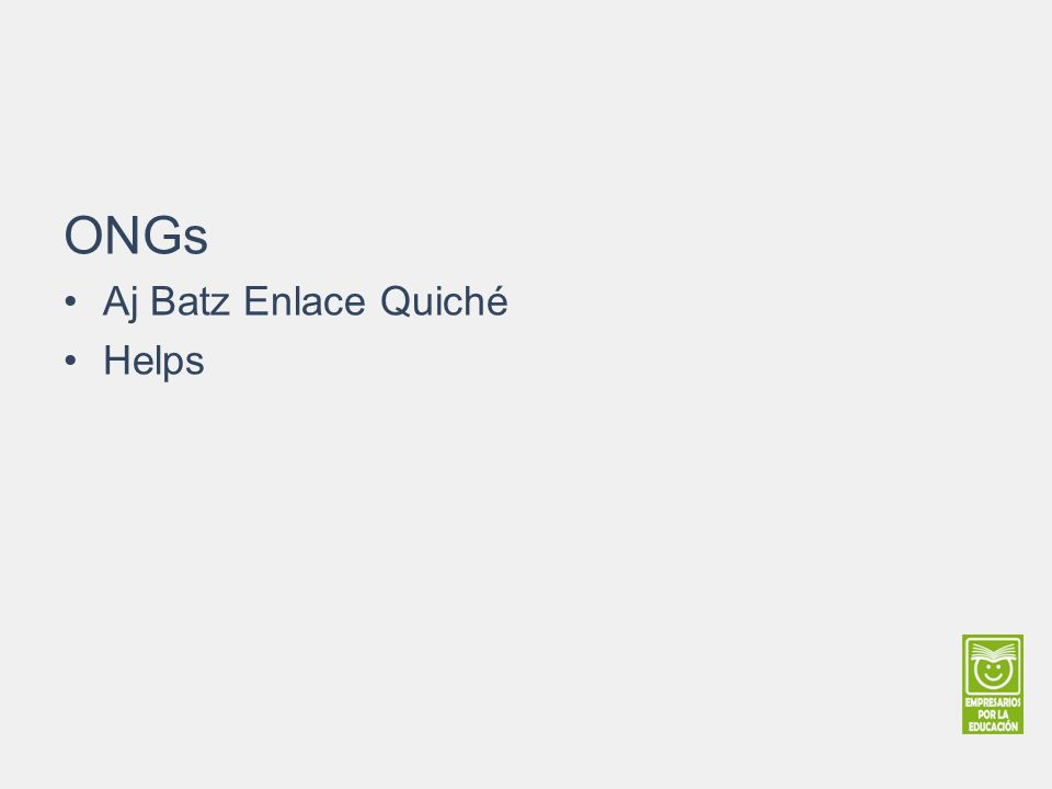 ONGs Aj Batz Enlace Quiché Helps