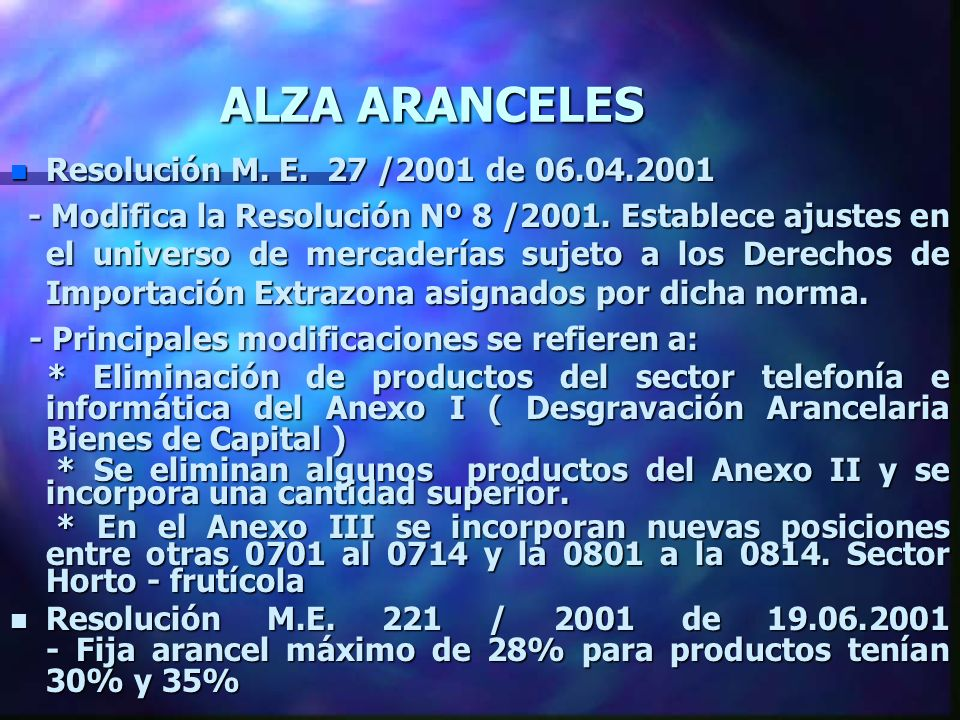 ALZA ARANCELES n Resolución M. E. 27 /2001 de 06.04.2001 - Modifica la Resolución Nº 8 /2001.