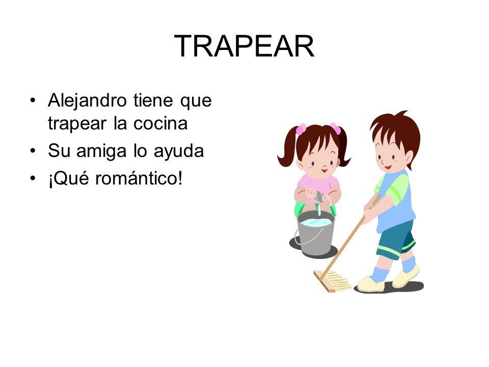 TRAPEAR Alejandro tiene que trapear la cocina Su amiga lo ayuda ¡Qué romántico!