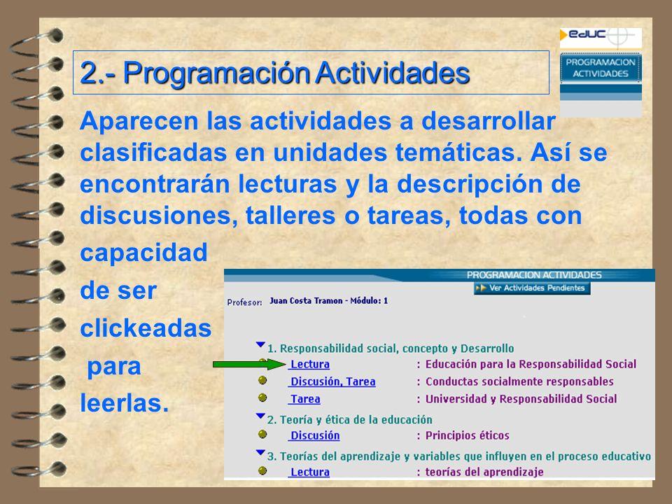 Aparecen las actividades a desarrollar clasificadas en unidades temáticas.