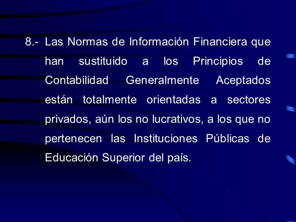 6.- Con base en los enunciados anteriores, se puede concluir que las Instituciones Públicas de Educación Superior, autónomas por Ley, no son organismo