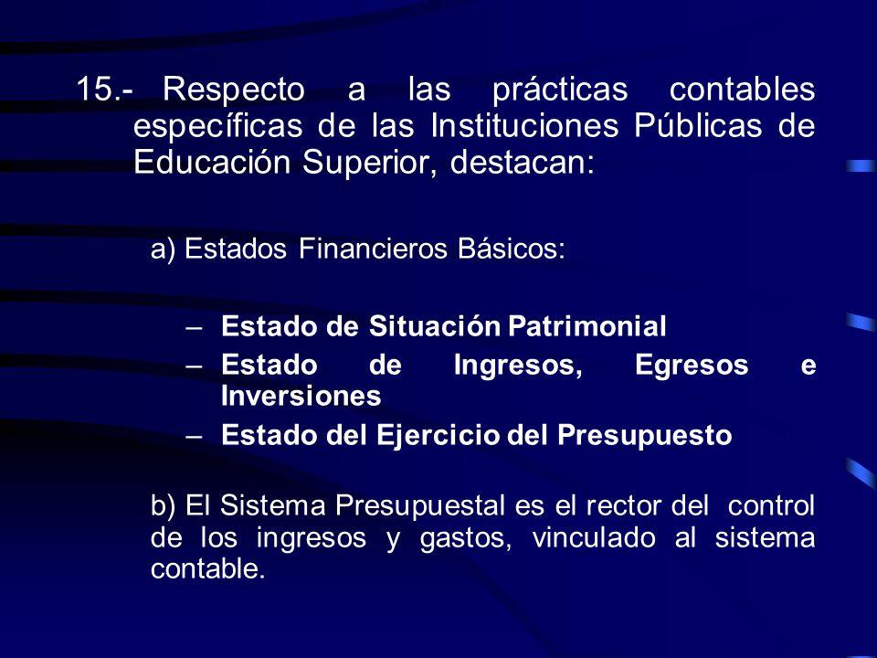 –Respecto al Principio de la Comparabilidad, una vez reconocidas estas prácticas, se homogeneizarán, en todas las I.P.E.S. y se posibilitará la compar