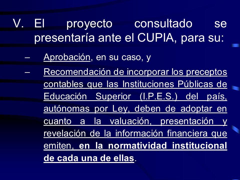 III.La AMOCVIES, a través de una Comisión Técnica creada por invitación específica, desarrolle un proyecto para determinar los preceptos (criterios, p