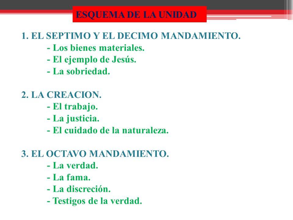 1.EL SEPTIMO Y EL DECIMO MANDAMIENTO.