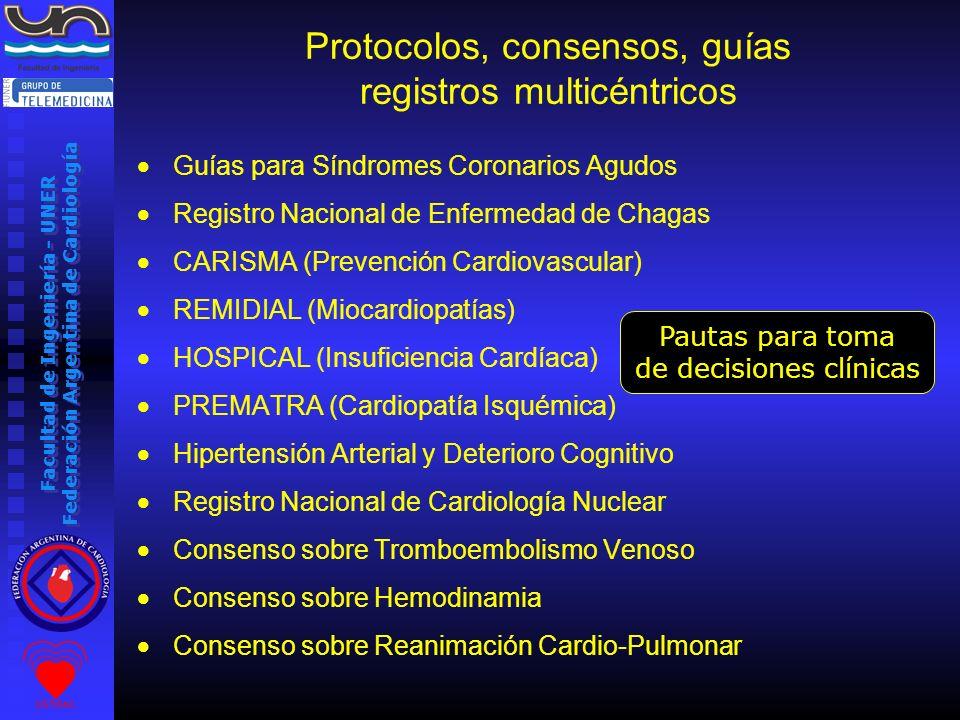Facultad de Ingeniería - UNER Federación Argentina de Cardiología Protocolos, consensos, guías registros multicéntricos Guías para Síndromes Coronario