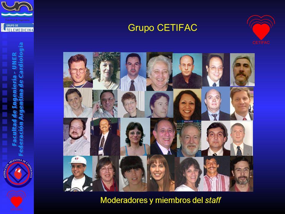 Facultad de Ingeniería - UNER Federación Argentina de Cardiología Grupo CETIFAC Moderadores y miembros del staff