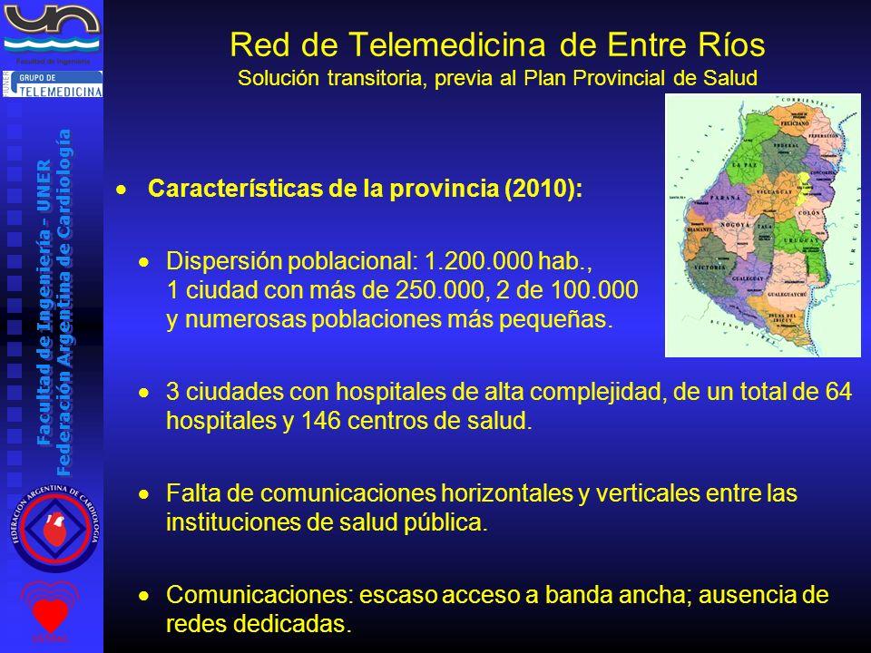 Facultad de Ingeniería - UNER Federación Argentina de Cardiología Características de la provincia (2010): Dispersión poblacional: 1.200.000 hab., 1 ci