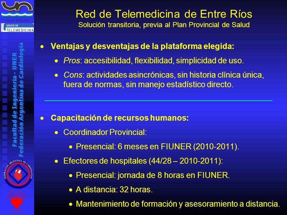 Facultad de Ingeniería - UNER Federación Argentina de Cardiología Ventajas y desventajas de la plataforma elegida: Pros: accesibilidad, flexibilidad,