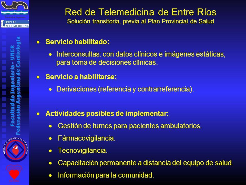 Facultad de Ingeniería - UNER Federación Argentina de Cardiología Servicio habilitado: Interconsultas: con datos clínicos e imágenes estáticas, para t
