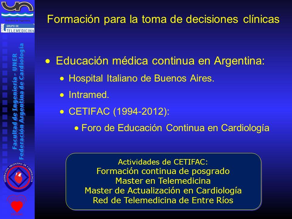 Facultad de Ingeniería - UNER Federación Argentina de Cardiología Educación médica continua en Argentina: Hospital Italiano de Buenos Aires. Intramed.