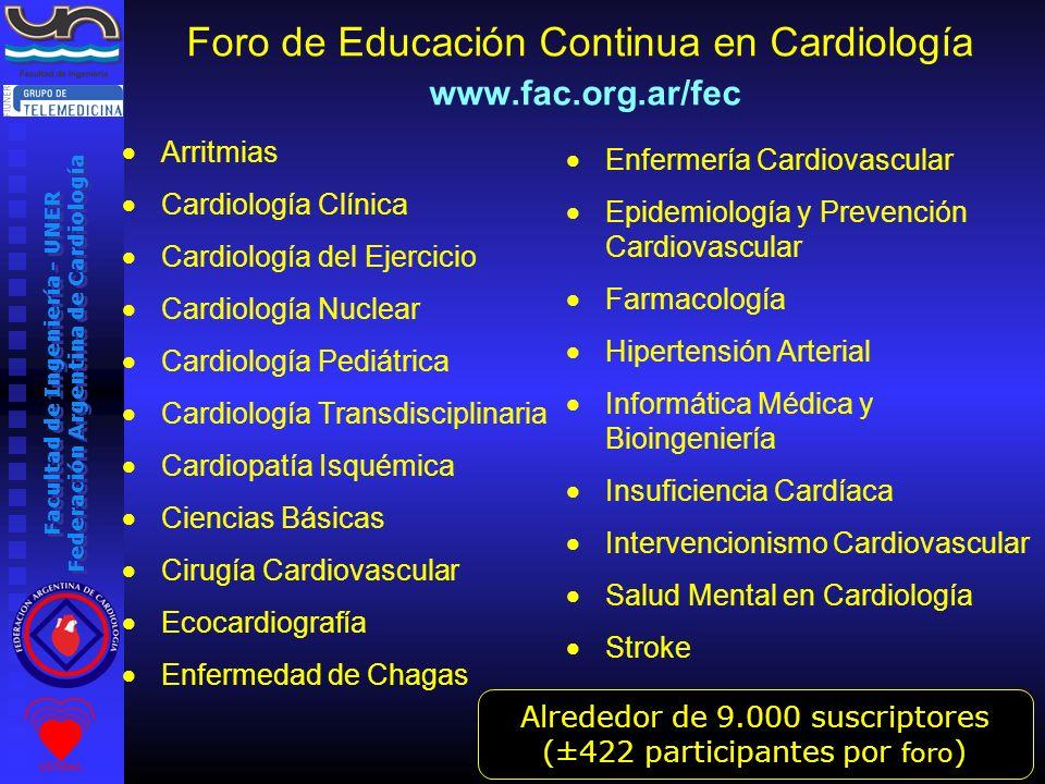 Facultad de Ingeniería - UNER Federación Argentina de Cardiología Foro de Educación Continua en Cardiología www.fac.org.ar/fec Arritmias Cardiología C