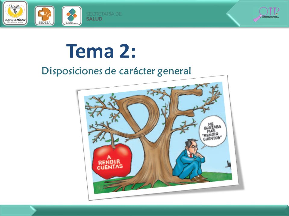 Tema 2: Disposiciones de carácter general
