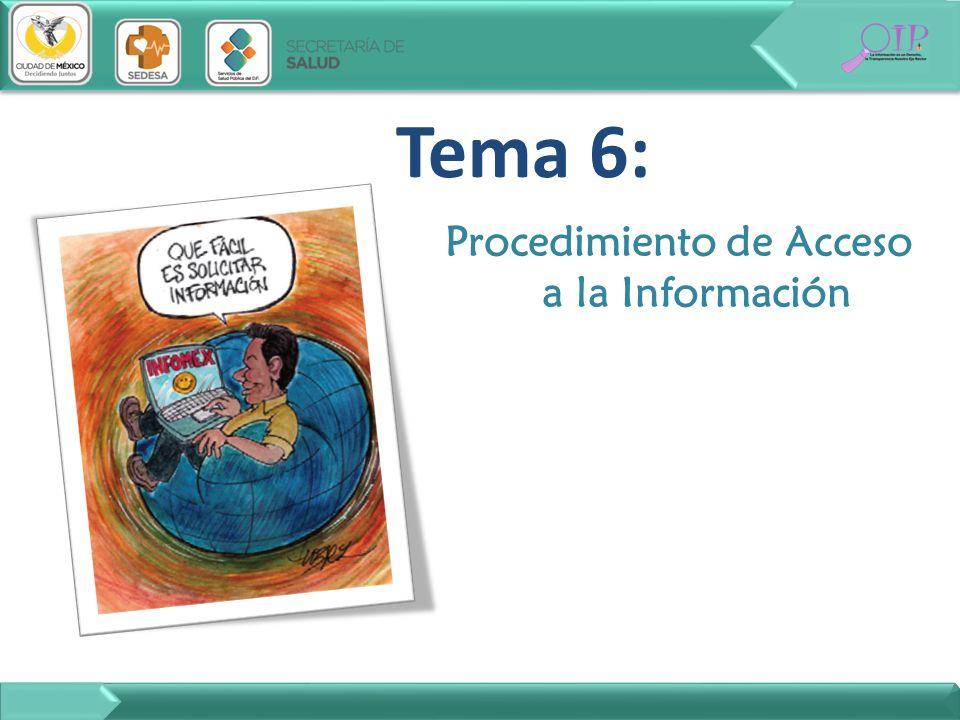 Tema 6: Procedimiento de Acceso a la Información