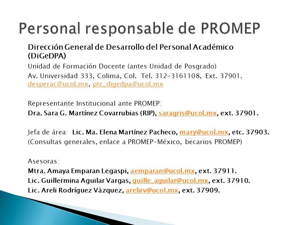 Dirección General de Desarrollo del Personal Académico (DiGeDPA) Unidad de Formación Docente (antes Unidad de Posgrado) Av. Universidad 333, Colima, C