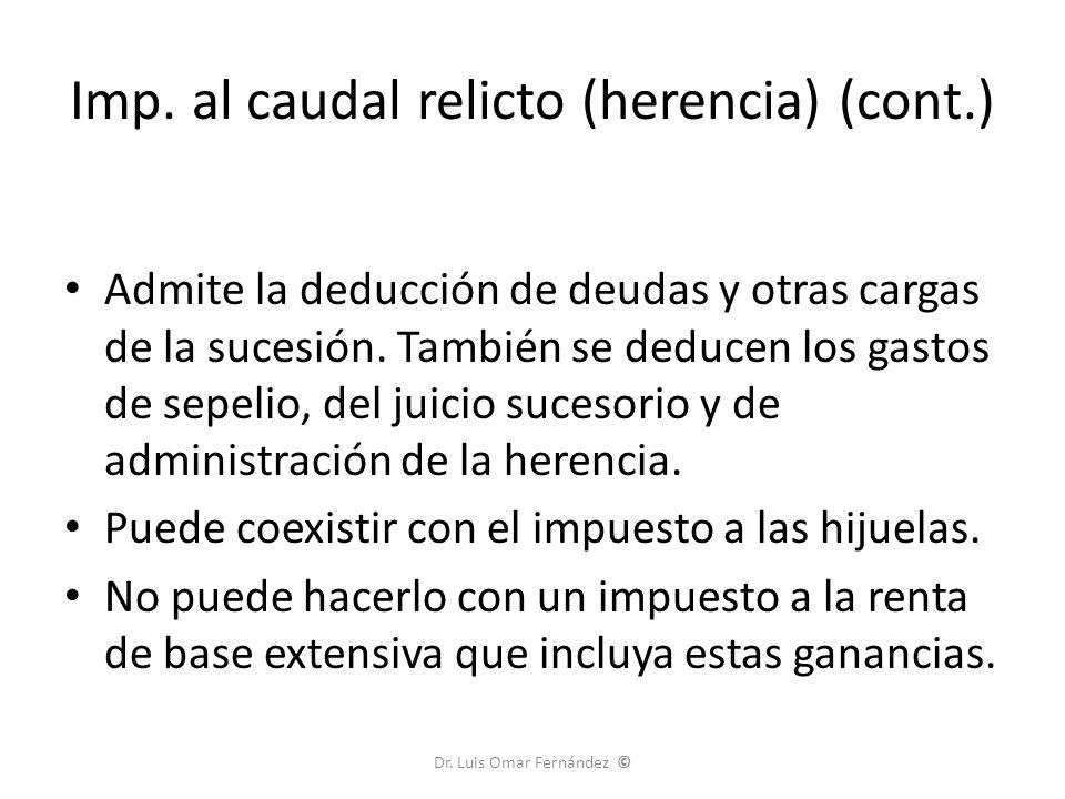 Impuesto sobre las hijuelas Objeto: adquisición de bienes por herencia.