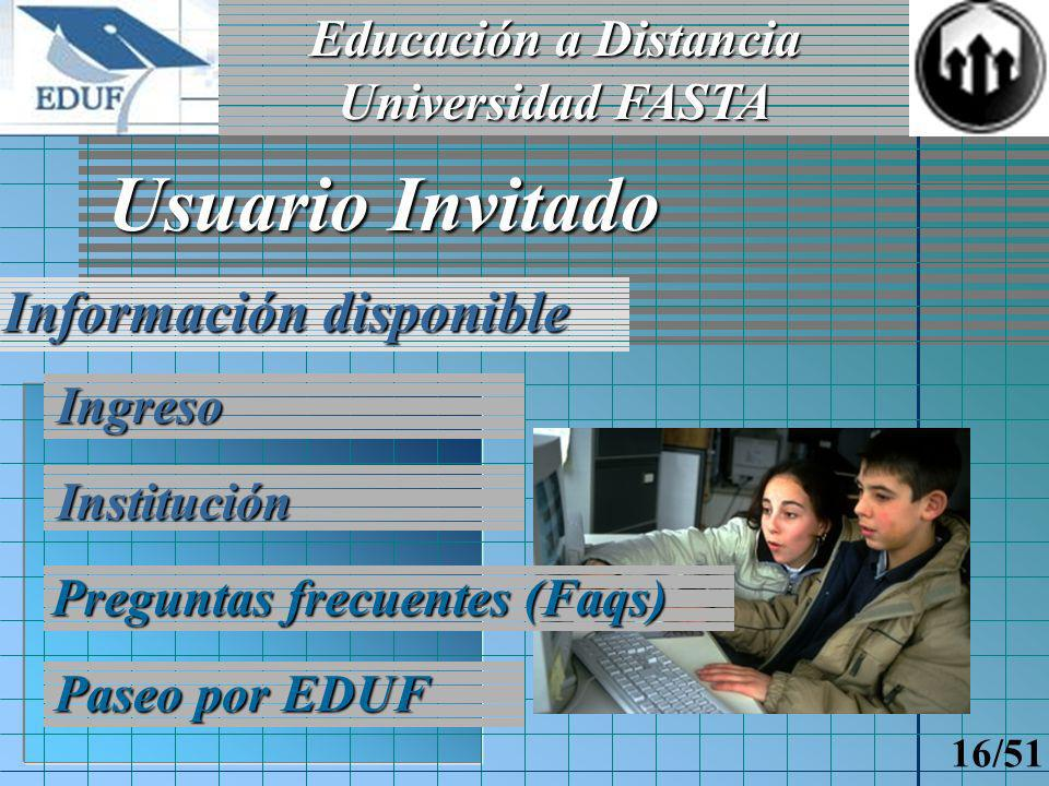 Educación a Distancia Universidad FASTA 15/51 Alumno Administrativo y/o autoridades Docente Actores Intervinientes