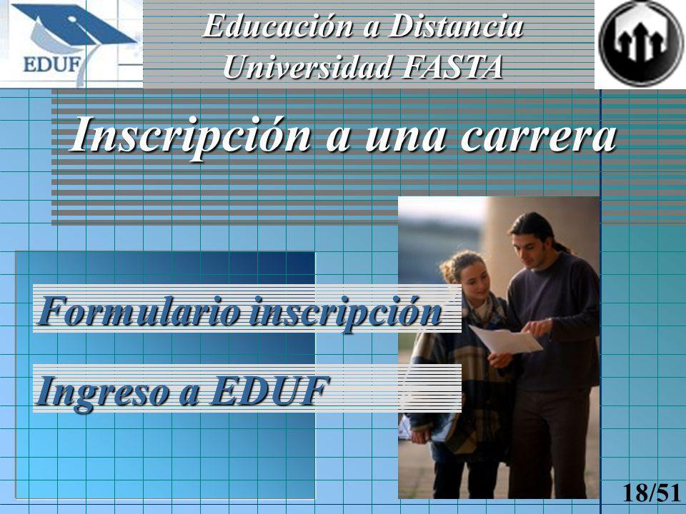 Educación a Distancia Universidad FASTA 17/51 Usuario Invitado Interaccióncon administración Interacción con administración Ingreso de datos mínimos Envío de e-mails Conexiones de invitados Inf.