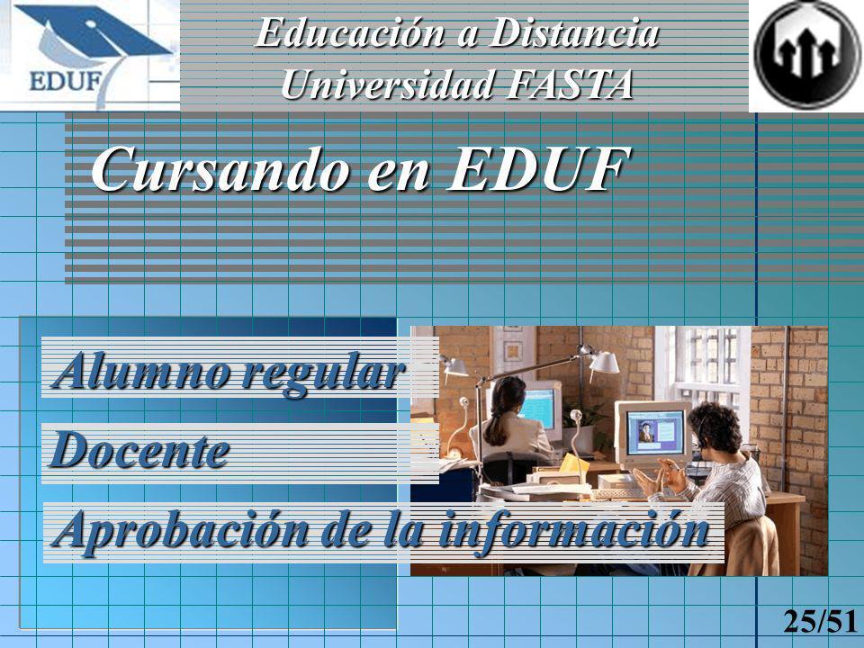 Educación a Distancia Universidad FASTA 24/51 Contrato Didáctico Inf.