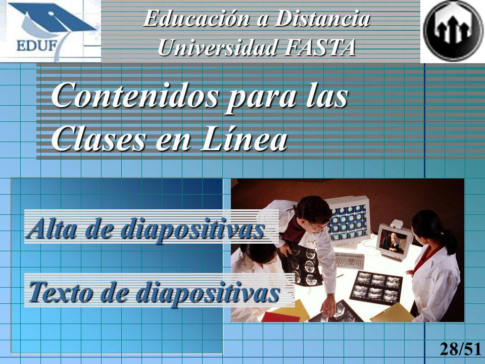 Educación a Distancia Universidad FASTA 27/51 Adm.