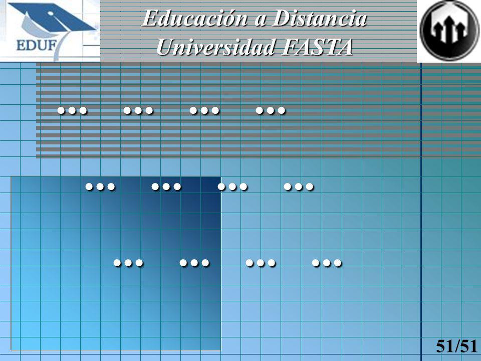 Educación a Distancia Universidad FASTA 50/51 Cierre
