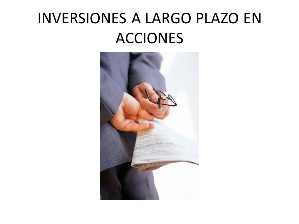 INVERSIONES A LARGO PLAZO EN ACCIONES