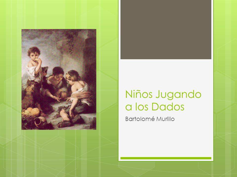 Niños Jugando a los Dados Bartolomé Murillo