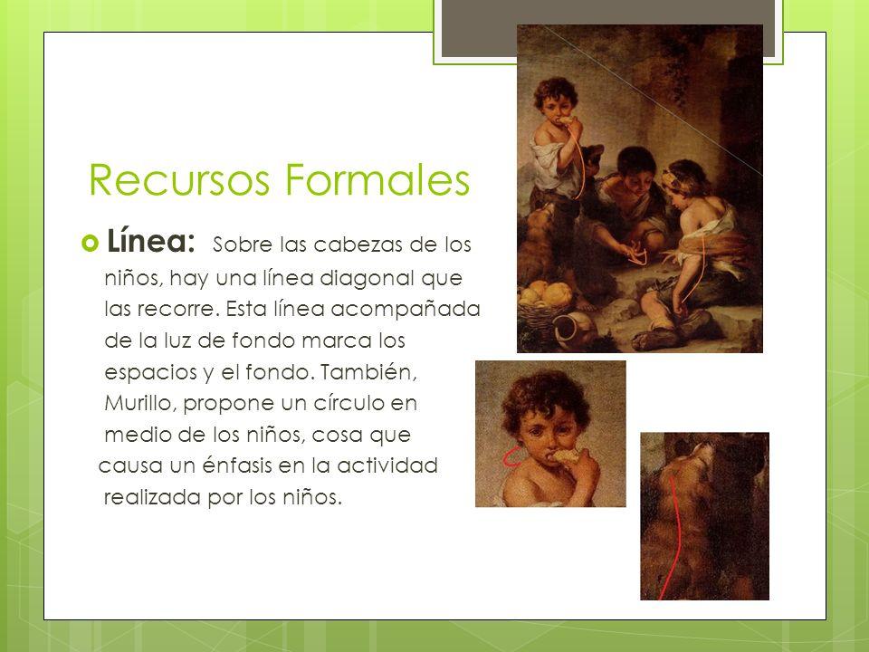 Recursos Formales Línea: Sobre las cabezas de los niños, hay una línea diagonal que las recorre. Esta línea acompañada de la luz de fondo marca los es