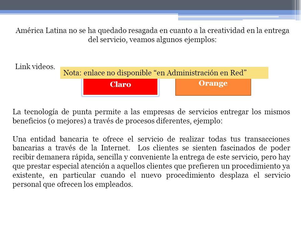 América Latina no se ha quedado resagada en cuanto a la creatividad en la entrega del servicio, veamos algunos ejemplos: Link videos. La tecnología de