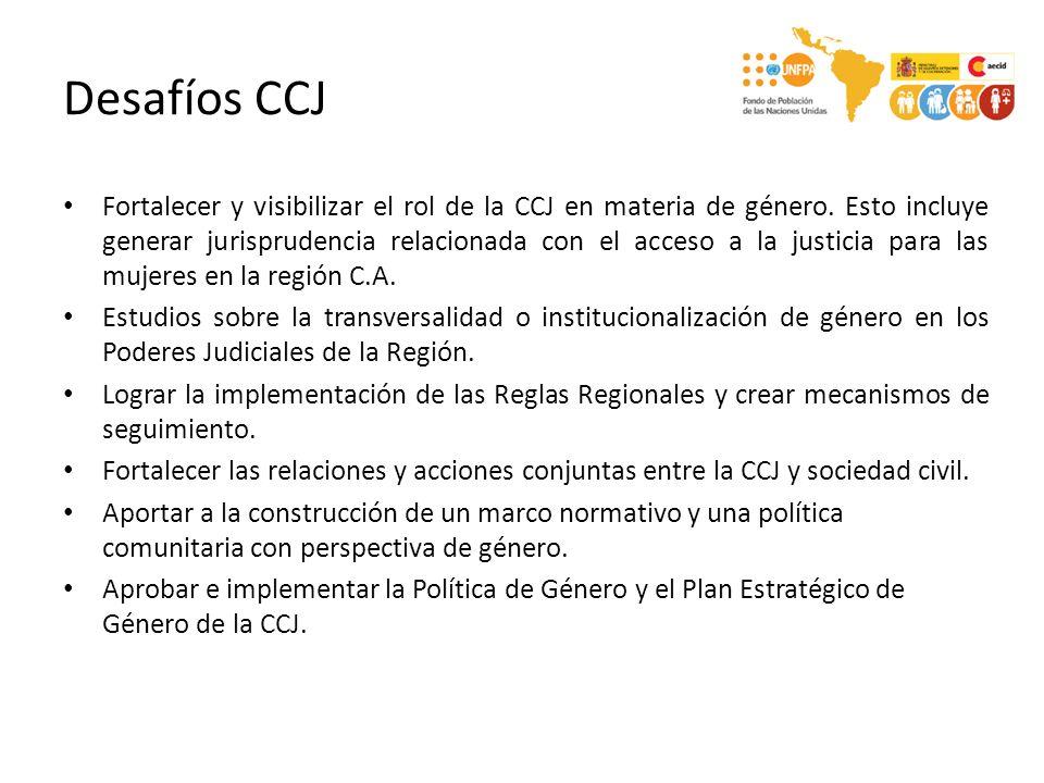 Desafíos CCJ Fortalecer y visibilizar el rol de la CCJ en materia de género.