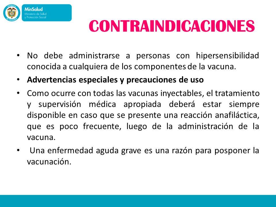 CONTRAINDICACIONES No debe administrarse a personas con hipersensibilidad conocida a cualquiera de los componentes de la vacuna. Advertencias especial