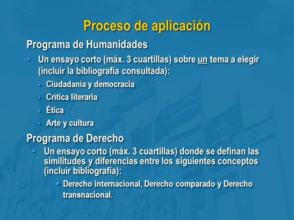 Proceso de aplicación Programa de Humanidades Un ensayo corto (máx.