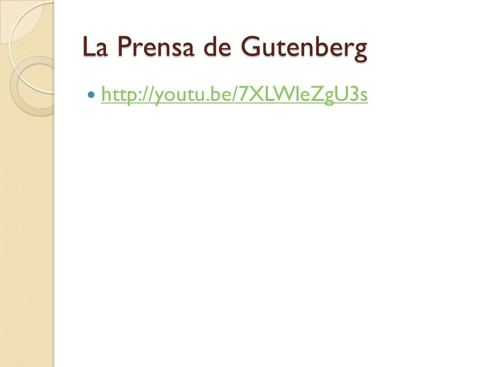 La Prensa de Gutenberg http://youtu.be/7XLWleZgU3s