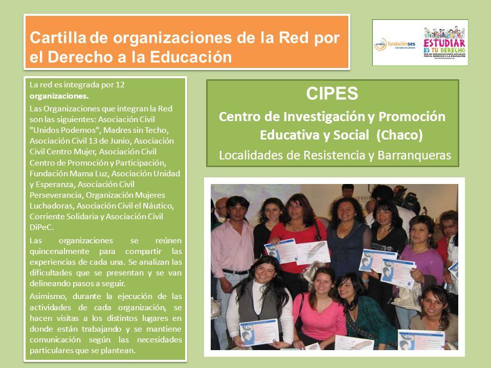 Cartilla de organizaciones de la Red por el Derecho a la Educación La red es integrada por 12 organizaciones.