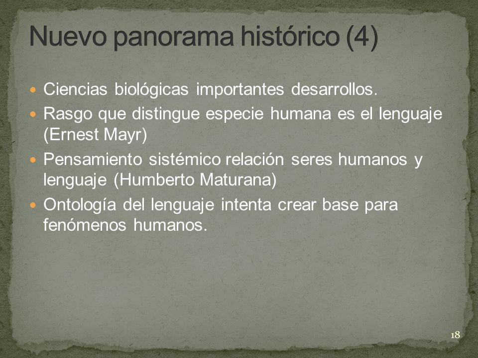 Ciencias biológicas importantes desarrollos. Rasgo que distingue especie humana es el lenguaje (Ernest Mayr) Pensamiento sistémico relación seres huma