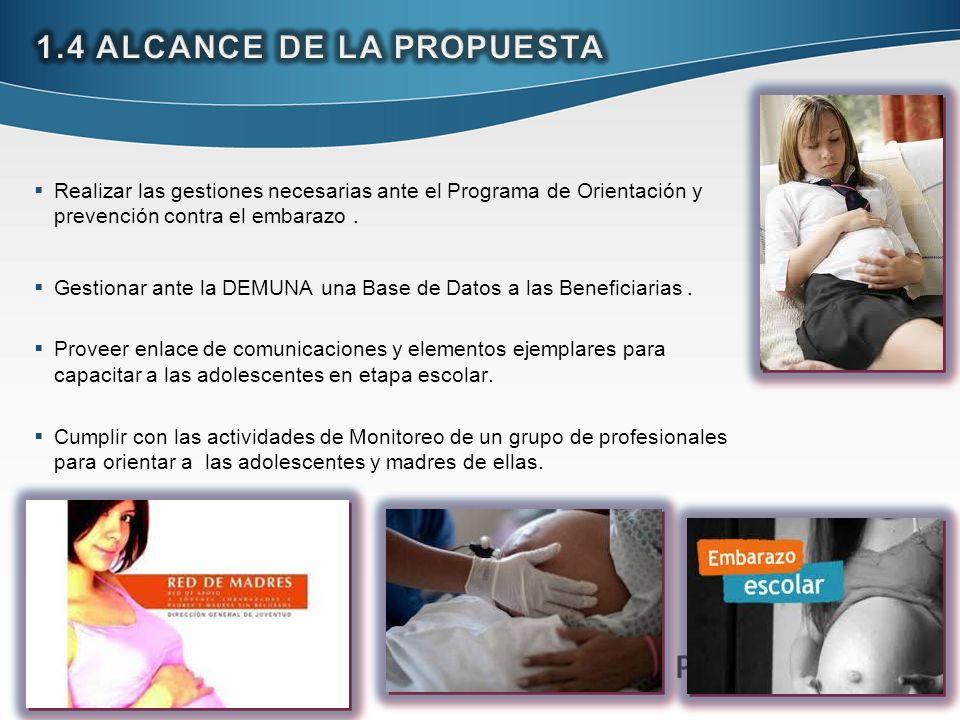 Realizar las gestiones necesarias ante el Programa de Orientación y prevención contra el embarazo. Gestionar ante la DEMUNA una Base de Datos a las Be