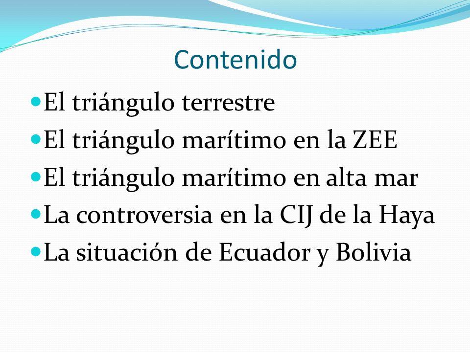 Contenido El triángulo terrestre El triángulo marítimo en la ZEE El triángulo marítimo en alta mar La controversia en la CIJ de la Haya La situación d