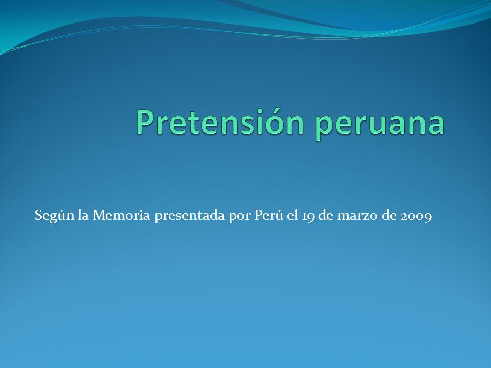 Según la Memoria presentada por Perú el 19 de marzo de 2009