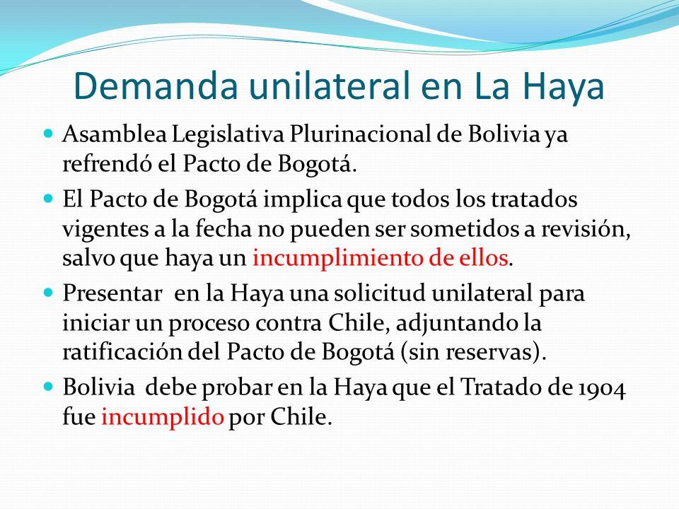 Demanda unilateral en La Haya Asamblea Legislativa Plurinacional de Bolivia ya refrendó el Pacto de Bogotá. El Pacto de Bogotá implica que todos los t