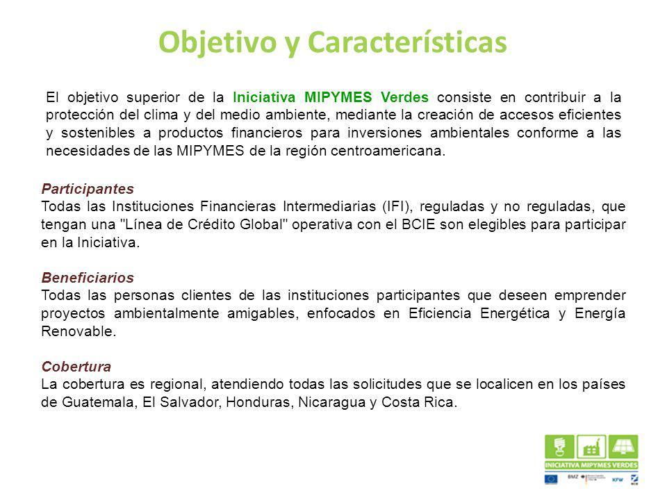 Objetivo y Características El objetivo superior de la Iniciativa MIPYMES Verdes consiste en contribuir a la protección del clima y del medio ambiente,