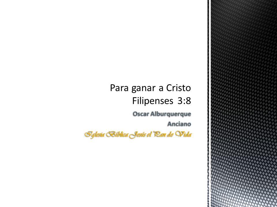 Leemos en la BTX lo siguiente: Filipenses 3:8 Filipenses 3:8 Y ciertamente aun considero todas las cosas como pérdida por la superioridad del conocimiento de Cristo Jesús, mi Señor, por el cual perdí todas las cosas, y las tengo por estiércol, para ganar a Cristo, Filipenses 3:9 Filipenses 3:9 y ser hallado en Él, no teniendo mi propia justicia, que procede de la Ley, sino la que es mediante la fe de Cristo, la justicia que procede de Dios basada en la fe, Filipenses 3:10 Filipenses 3:10 para conocerle a Él y al poder de su resurrección, y la participación de sus padecimientos, llegando a ser semejante a Él en su muerte, Filipenses 3:11 Filipenses 3:11 si en alguna manera llegara a la resurrección de entre los muertos.