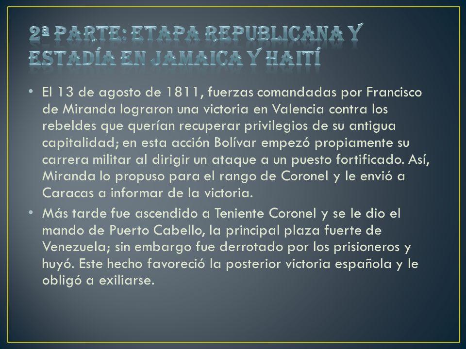 El 13 de agosto de 1811, fuerzas comandadas por Francisco de Miranda lograron una victoria en Valencia contra los rebeldes que querían recuperar privi