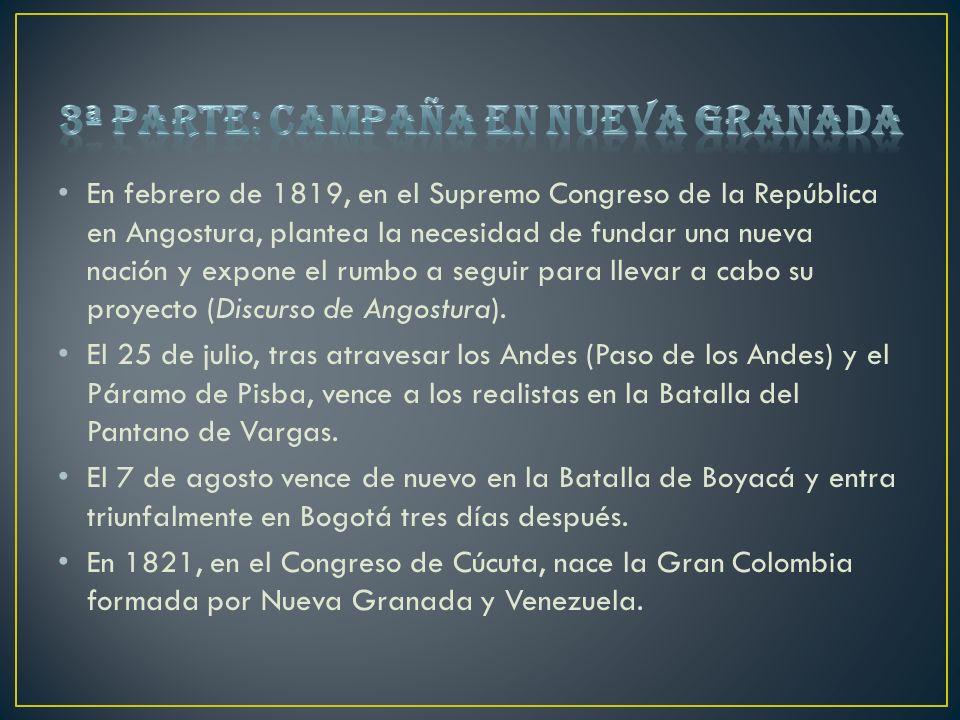 En febrero de 1819, en el Supremo Congreso de la República en Angostura, plantea la necesidad de fundar una nueva nación y expone el rumbo a seguir pa