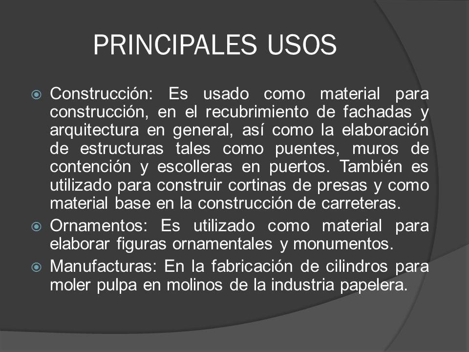 PRINCIPALES USOS Construcción: Es usado como material para construcción, en el recubrimiento de fachadas y arquitectura en general, así como la elabor